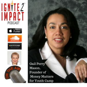 Gail Perry Mason's Money Matters More and Here's Why Ep. 2