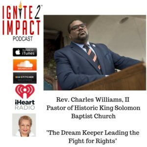 Rev. Charles Williams II: The Dream Keeper Leading the Fight Ep. 21