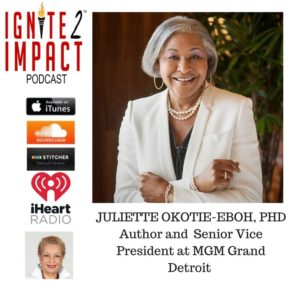 Juliette Okotie-Eboh, PhD: Shares Secrets to Getting the Most Out of Life Ep.30