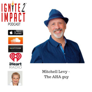 Mitchell Levy: The AHA Guy Ep. 35