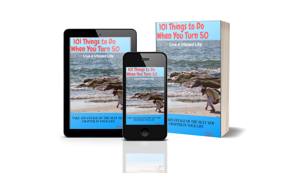 101 Things To Do When You Turn 50-Dr. Geneva Speaks