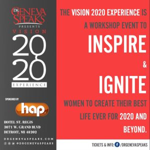 Here's Why You Need The 2020 Vision Experience For This Year-Dr. Geneva Speaks
